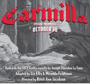 Friday, October 30: Bainbridge Pod Accomplice – Carmilla