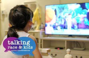 Lights, cameras, representation! Raising racially just kids in today's media environment.