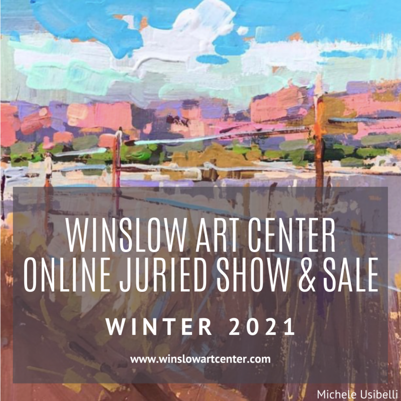Winslow Art Center Winter 2021 Online Juried Show ...