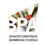 Bainbridge Pod Accomplice – Season's Greetings from the Bainbridge Chorale!