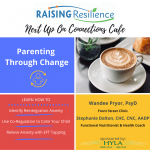 Connections Cafe: Parenting Through Change