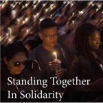 Rescheduled: Standing Together in Solidarity