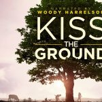 """Movies That Matter: Virtual Discussion of """"Kiss the Ground"""""""