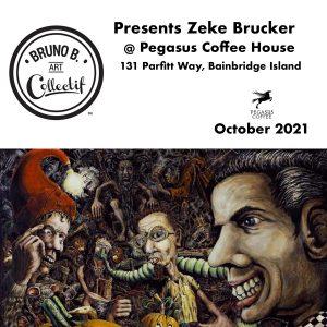 Bruno B. Art Collectif presents Zeke Brucker at Pe...
